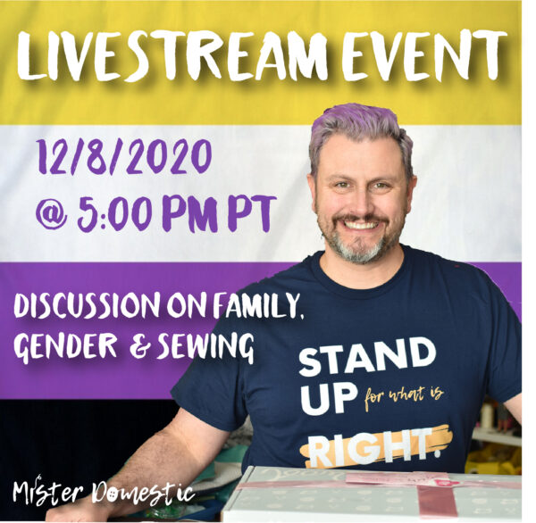 Family, Gender & Sewing: Livestream Event